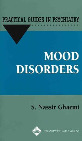 9780781727839: Mood Disorders (Practical Guides in Psychiatry)