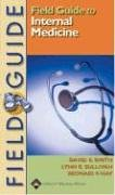 9780781728287: Field Guide to Internal Medicine (Field Guide Series)