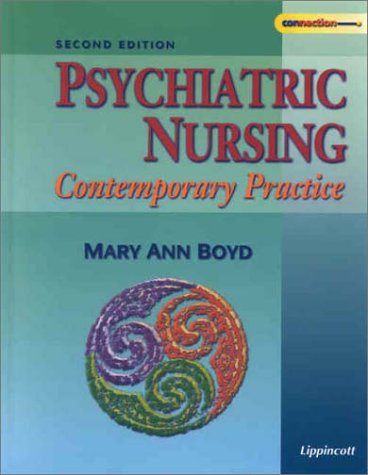 9780781728461: Psychiatric Nursing: Contemporary Practice