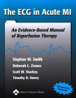 9780781729031: The Ecg in Acute Mi: An Evidence-Based Manual of Reperfusion Therapy