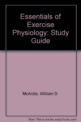 9780781729147: Essentials of Exercise Physiology: Study Guide
