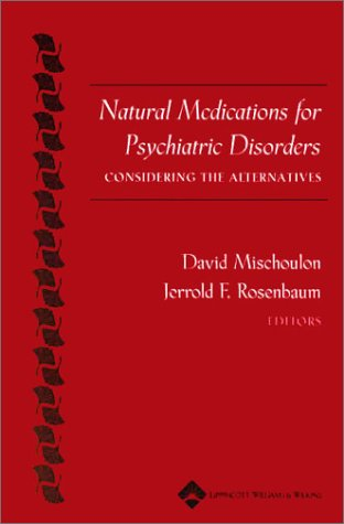 9780781729543: Natural Medications for Psychiatric Disorders: Considering the Alternatives
