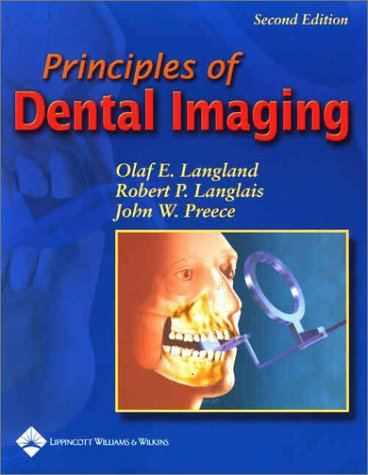 9780781729659: Principles of Dental Imaging (PRINCIPLES OF DENTAL IMAGING ( LANGLAND))