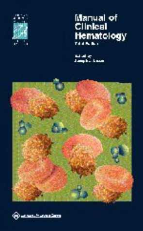 9780781729819: Manual of Clinical Hematology (Lippincott Manual Series (Formerly known as the Spiral Manual Series))