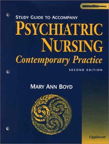 9780781729901: Study Guide to Accompany Psychiatric Nursing: Contemporary Practice