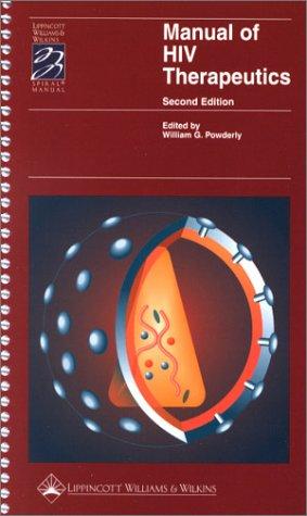 9780781730112: Manual of HIV Therapeutics (Spiral(r) Manual Series)