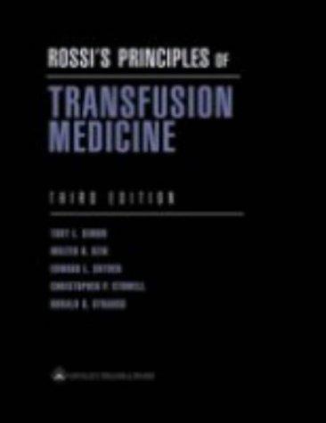 9780781730242: Rossi's Principles of Transfusion Medicine (Simon, Rossi's Principles of Transfusion Medicine)