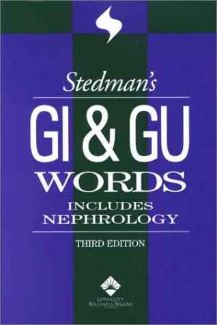 9780781730587: Stedman's GI & GU Words: With Nephrology Words