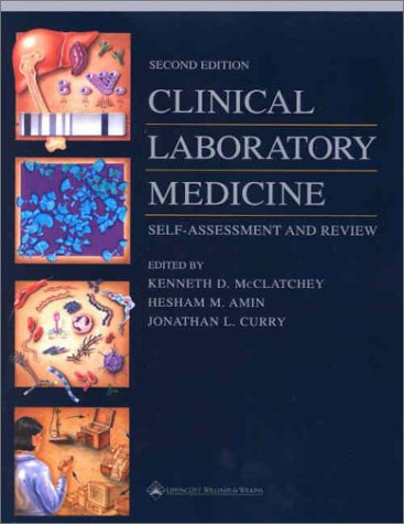 9780781731508: Clinical Laboratory Medicine: Self-Assessment and Review