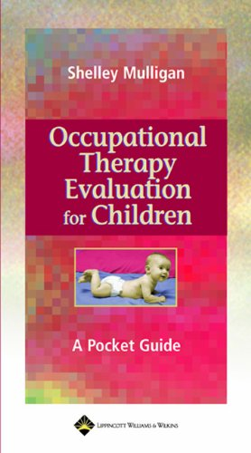 9780781731638: Occupational Therapy Evaluation for Children: A Pocket Guide