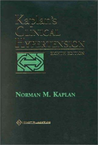 9780781732246: Kaplan's Clinical Hypertension