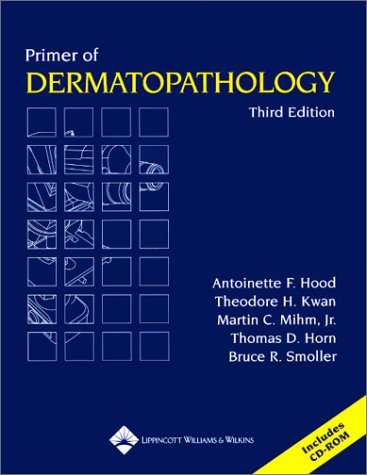 9780781732369: Primer of Dermatopathology (Book with CD-ROM)