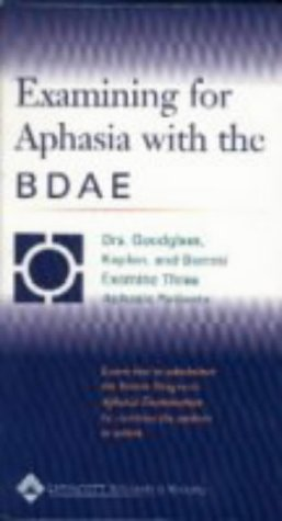 9780781732390: Examining for Aphasia With the Bdae