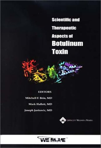 9780781732673: Scientific and Therapeutic Aspects of Botulinum Toxin