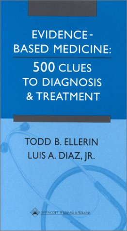 9780781732802: Evidence-Based Medicine: 500 Clues to Diagnosis and Treatment