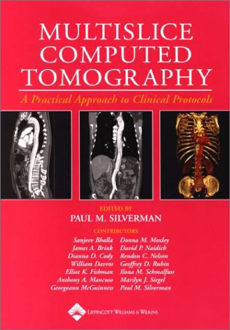 9780781733120: Multislice Computed Tomography: A Practical Approach to Clinical Protocols