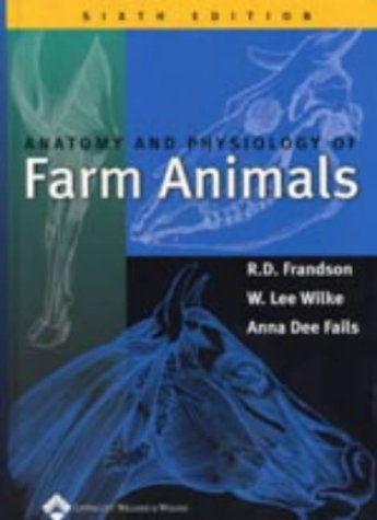 Anatomy and Physiology of Farm Animals, 6th Edition by R. D. ...