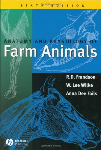9780781733588: Anatomy and Physiology of Farm Animals, 6th Edition