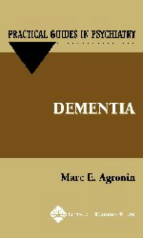 9780781733779: Dementia (Practical Guides in Psychiatry)