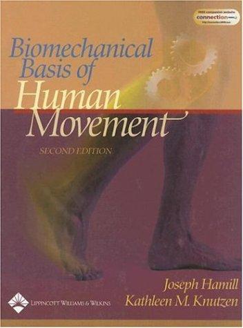 9780781734059: Biomechanical Basis of Human Movement