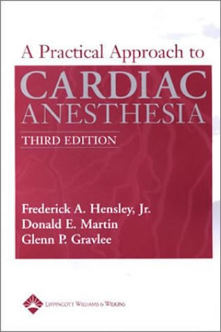 9780781734448: Practical Approach to Cardiac Anesthesia