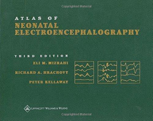 9780781734455: Atlas of Neonatal Electroencephalography