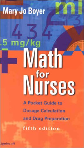 9780781734684: Math for Nurses: A Pocket Guide to Dosage Calculation and Drug Preparation