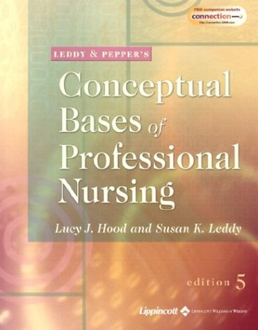 9780781735230: Leddy & Pepper's Conceptual Basis of Professional Nursing
