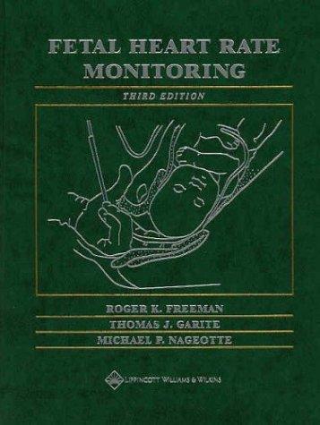 9780781735247: Fetal Heart Rate Monitoring (Freeman, Fetal Heart Rate Monitoring)