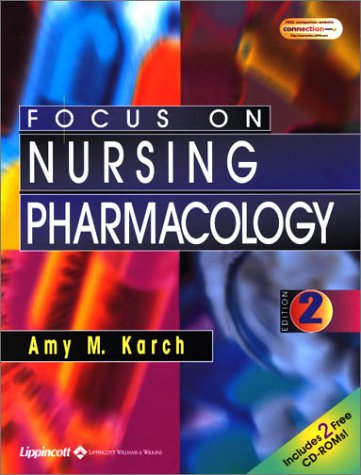 9780781735384: Focus on Nursing Pharmacology