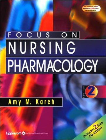 9780781735384: Focus on Nursing Pharmacology