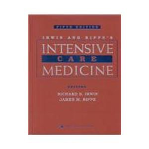 9780781735483: Irwin and Rippe's Intensive Care Medicine