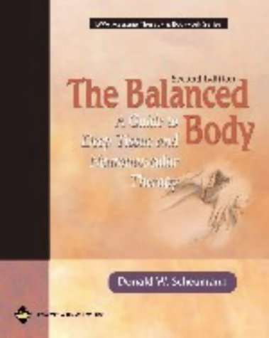 9780781735759: The Balanced Body: A Guide to Deep Tissue and Neuromuscular Therapy