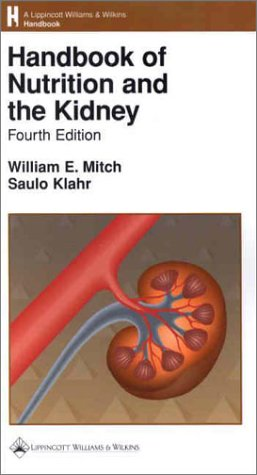 9780781736442: Handbook of Nutrition and the Kidney (Books)