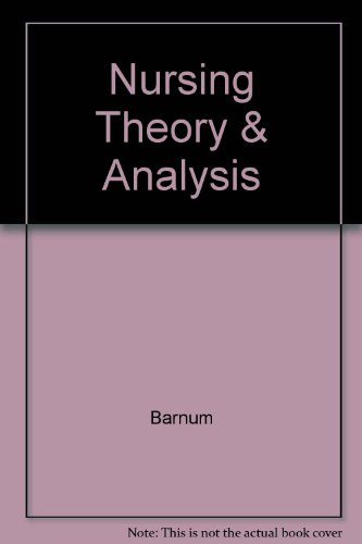 9780781736466: Nursing Theory: Analysis, Applications, and Evaluation
