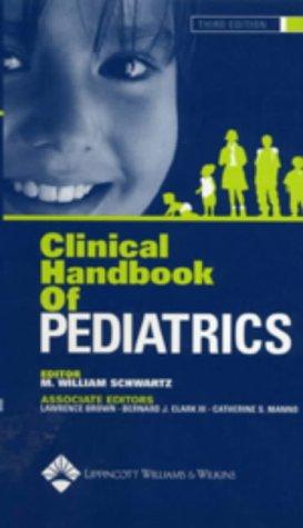 Clinical Handbook of Pediatrics: Bernard J. Clark,