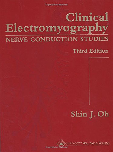 9780781736817: Clinical Electromyography: Nerve Conduction Studies