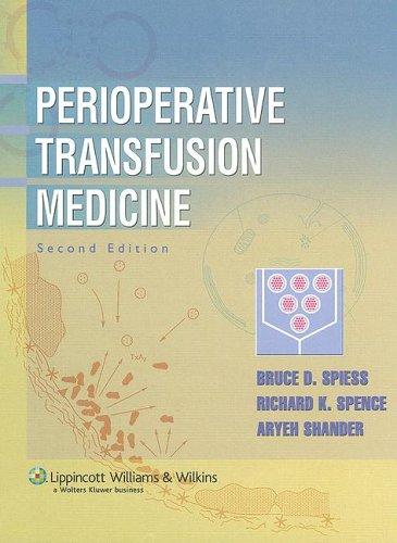 9780781737555: Perioperative Transfusion Medicine
