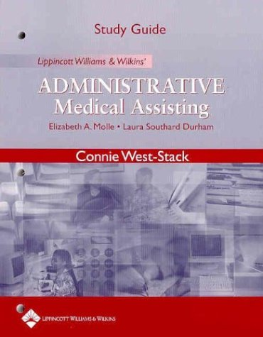 Study Guide to Accompany Lippincott Williams and: Elizabeth A Molle,
