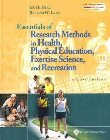 Essentials of Research Methods in Health, Physical: Kris E. Berg,