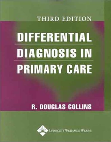 9780781738040: Differential Diagnosis in Primary Care