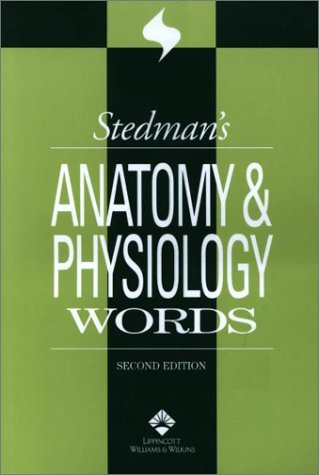 9780781738347: Stedman's Anatomy & Physiology Words