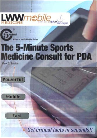 9780781738750: The 5-Minute Sports Medicine Consult: Powered by Skyscape, Inc. (The 5-Minute Consult Series)