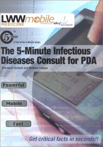 THE 5-MINUTE INFECTIOUS DISEASES CONSULT FOR PDA: DAVID R STONE,