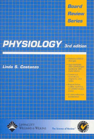 Physiology (Board Review Series) (3rd Edition): Costanzo, Linda S.
