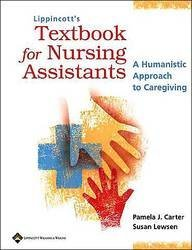 9780781739818: Lippincott's Textbook for Nursing Assistants: A Humanistic Approach to Caregiving
