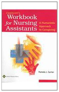 9780781739832: Lippincott's Workbook for Nursing Assistants: A Humanistic Approach to Caregiving