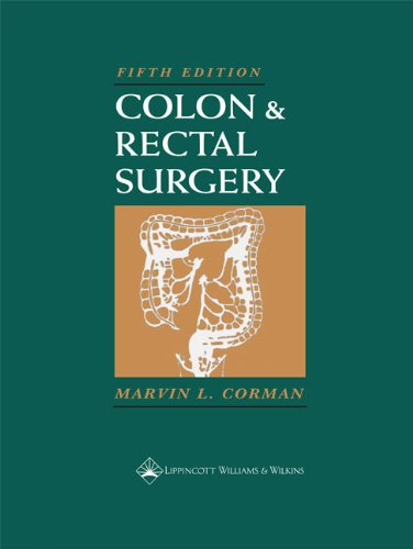 9780781740432: Colon and Rectal Surgery (COLON AND RECTAL SURGERY (CORMAN))