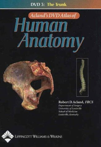 Robert Acland Aclands Atlas Human Anatomy Dvd Abebooks