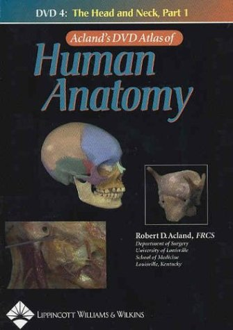 9780781740661: Acland's DVD Atlas of Human Anatomy, DVD 4: The Head and Neck, Part 1